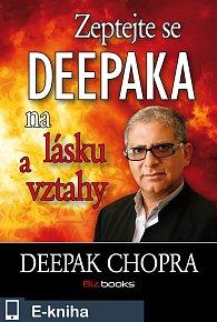 Zeptejte se Deepaka na lásku a vztahy (E-KNIHA)