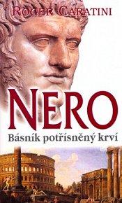 Nero Básník potřísněný krví