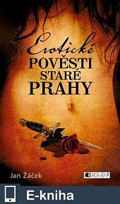 Erotické pověsti staré Prahy (E-KNIHA)