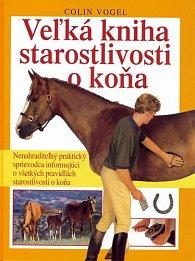 Veľká kniha starostlivosti o koňa
