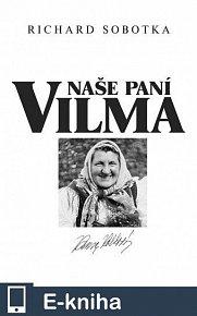 Naše paní Vilma (E-KNIHA)