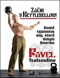 Začni s Kettlebellom!