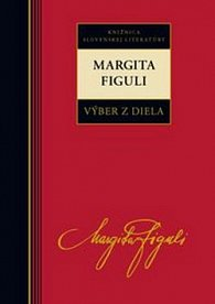 Margita Figuli Výber z diela