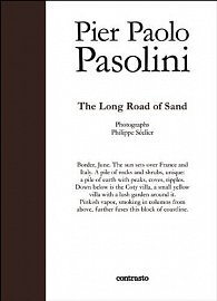 Pier Paolo Pasolini: The Long Road of Sand