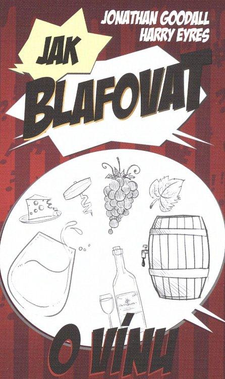 Náhled Jak blafovat o vínu