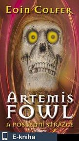 Artemis Fowl - Poslední strážce (E-KNIHA)