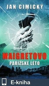 Maigretovo pařížské léto (E-KNIHA)