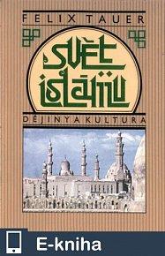 Svět islámu (E-KNIHA)