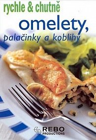 Omelety, palačinky a koblihy - rychle & chutně - 2. vydání