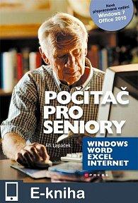 Počítač pro seniory: Vydání pro Windows 7 a Office 2010 (E-KNIHA)