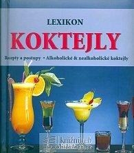 Lexikon koktejly I. - recepty a postupy