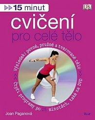 15 minut cvičení pro celé tělo + DVD