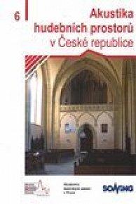 Akustika hudebních prostorů 6. v České republice