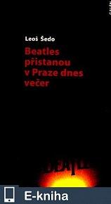 Beatles přistanou v Praze dnes večer (E-KNIHA)