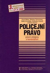 Policejní právo právní předpisy s komentářem