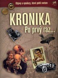 Kronika Po prvý raz