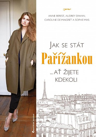 Náhled Jak se stát Pařížankou ...Ať žijete kdekoli