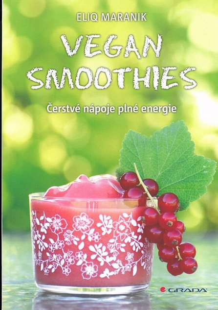 Náhled Vegan Smoothies - Čerstvé nápoje plné energie