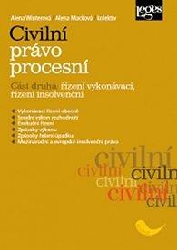 Civilní právo procesní 2: Řízení vykonávací, řízení insolvenční