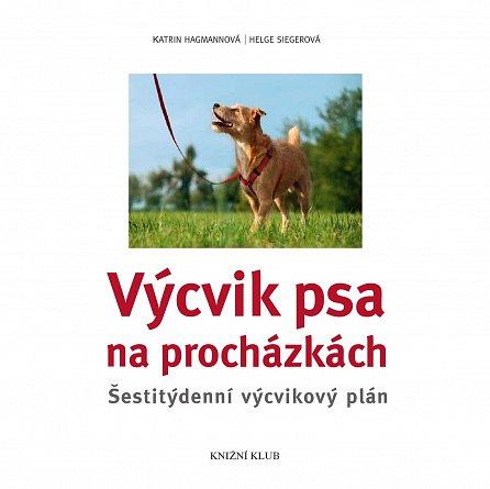 Náhled Výcvik psa na procházkách - Šestitýdenní tréninkový plán