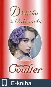Dědička Valcourtu (E-KNIHA)