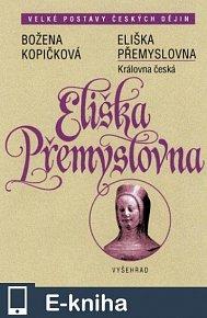 Eliška Přemyslovna (E-KNIHA)