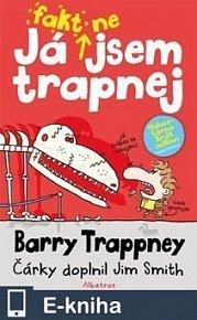 Já fakt nejsem trapnej – Barry Trappney (E-KNIHA)