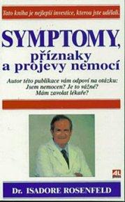 Symptomy, příznaky a projevy nemocí