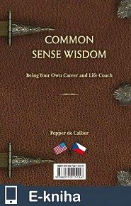 Common Sense Wisdom (E-KNIHA)