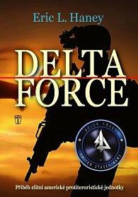 Delta Force - Příběh elitní americké protiteroristické jednotky