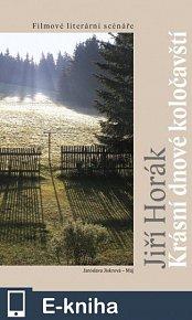 Krásní dnové koločavští - Filmové literární scénáře (E-KNIHA)