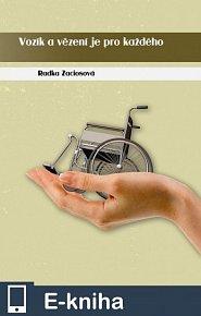 Vozík a vězení je pro každého (E-KNIHA)