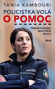 Policistka volá o pomoc - Problém s integrací nelze vyřešit na ulici
