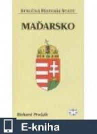 Maďarsko - Stručná historie států (E-KNIHA)