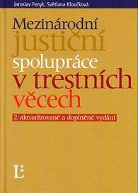 Mezinárodní justiční spolupráce v trestních věcech
