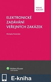 Elektronické zadávání veřejných zakázek (E-KNIHA)