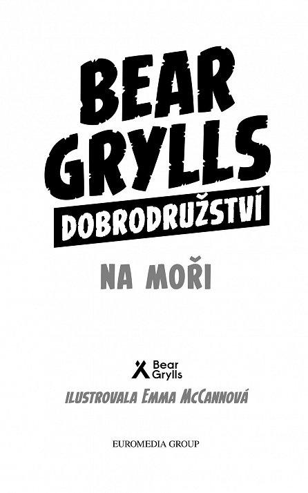 Náhled Bear Grylls: Dobrodružství na moři