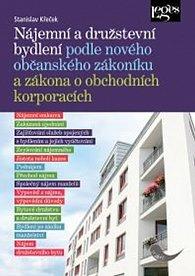 Nájemní a družstevní bydlení podle nového obč. zákoníku a zákona o obch. korporacích