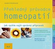 Přehledný průvodce homeopatií - Jak rychle najít správný přípravek