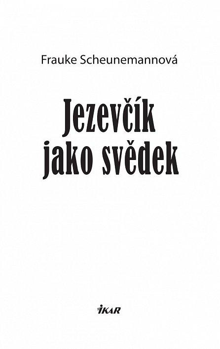 Náhled Jezevčík jako svědek