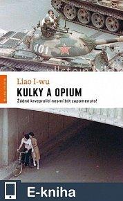 Kulky a opium (E-KNIHA)