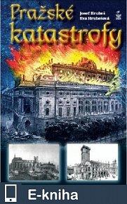 Pražské katastrofy (E-KNIHA)