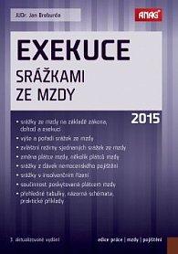 Exekuce srážkami ze mzdy 2015