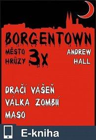 3x Borgentown - město hrůzy II (E-KNIHA)