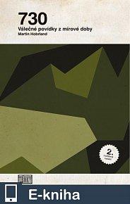 730; Válečné povídky z mírové doby (2. rozšířené vydání) (E-KNIHA)