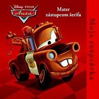 Moja rozprávka Mater zástupcom šerifa