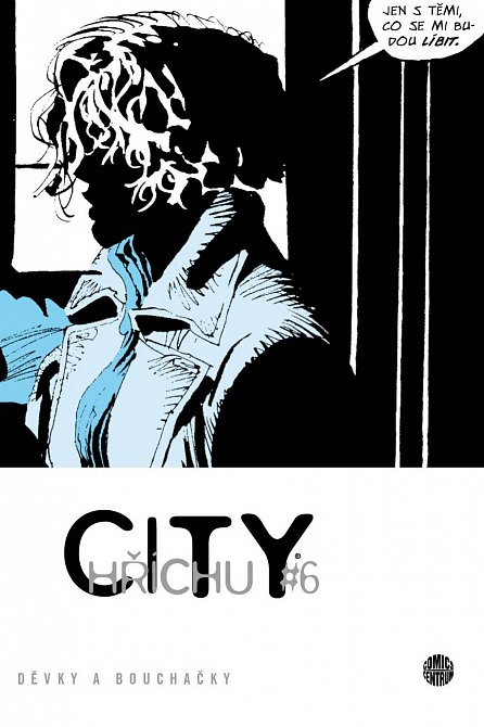 Náhled Sin City 6 - Chlast, děvky a bouchačky - brož.