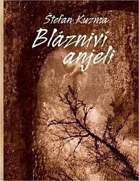Blázniví anjeli