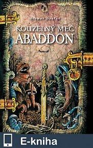 Kouzelný meč Abaddon (E-KNIHA)