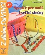 Šperky pre malé i veľké slečny